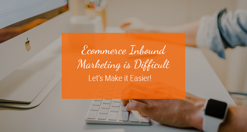 ecommerce inbound marketing
